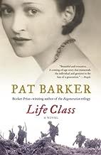 Life Class (Life Class Trilogy Book 1)