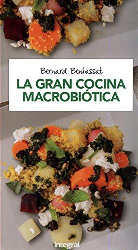 La gran cocina macrobiótica (ALIMENTACIÓN)