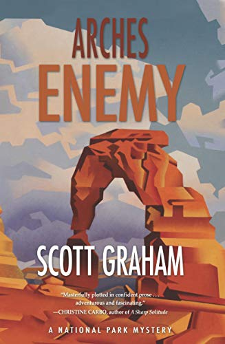 Arches Enemy (National Park Mystery Series Book 5) (English Edition)