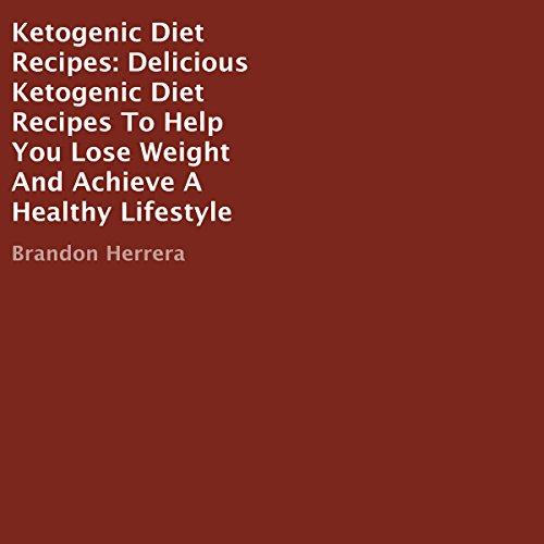 Ketogenic Diet Recipes audiobook cover art