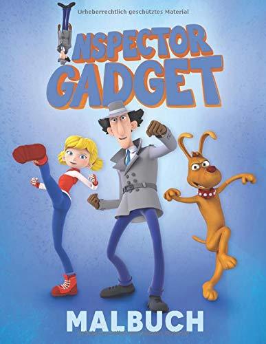 Inspector Gadget Malbuch: Fantastisches Malbuch für Kinder von 3 bis 9