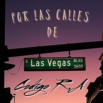 Por Las Calles de Las Vegas