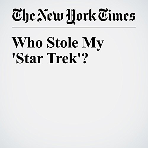 Who Stole My 'Star Trek'? audiobook cover art