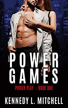 Power Games: Power Play Book 1 by [Kennedy L. Mitchell]