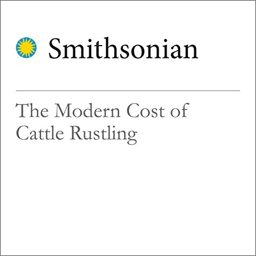 The Modern Cost of Cattle Rustling cover art