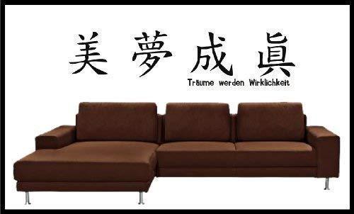 Wandtattoo Chinesisches Sprichwort Träume werden Wirklichkeit Wandaufkleber