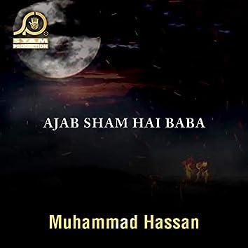 Ajab Sham Hai Baba