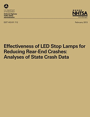 Effectiveness of LED Stop Lamps for Reducing Rear-End Crashes: Analyses of State Crash Data (NHTSA T