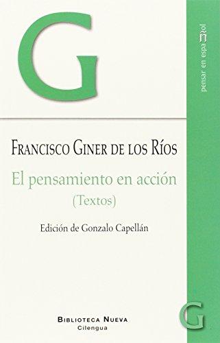 El pensamiento en acción: (Textos) (Pensar en español)