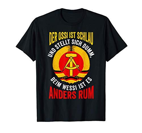 Der Ossi ist schlau und stellt sich dumm Lustige Sprüche T-Shirt