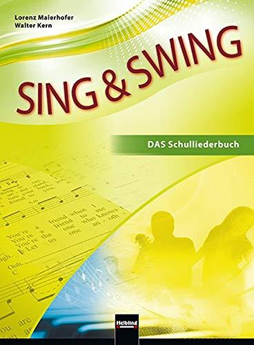 Sing & Swing DAS Schulliederbuch: Ausgabe Österreich. Sbnr 1355