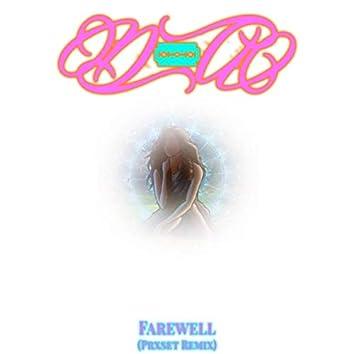 Farewell (Prxset Remix)