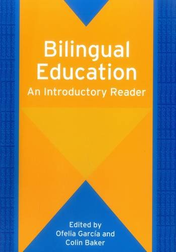 Bilingual Education: An Introductory Reader (61)...
