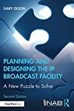 Planning and Designing the IP Broadcast Facility: A New Puzzle to Solve (English Edition)
