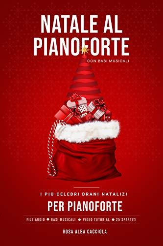 Natale al Pianoforte: I più celebri brani natalizi per pianoforte
