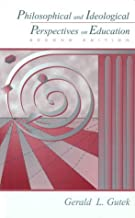 Philosophical and Ideological Perspectives on Education:2nd (Second) edition