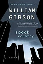 BY Gibson, William ( Author ) [{ Spook Country By Gibson, William ( Author ) Jun - 03- 2008 ( Paperback ) } ]
