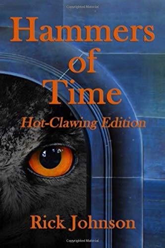 Hammers of Time: Hot-Clawing Edition (Wood Cow Chronicles, Band 0)