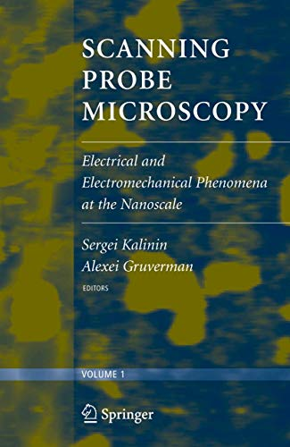 Scanning Probe Microscopy (2 vol. set): Electrical and Electromechanical Phenomena at the Nanoscale