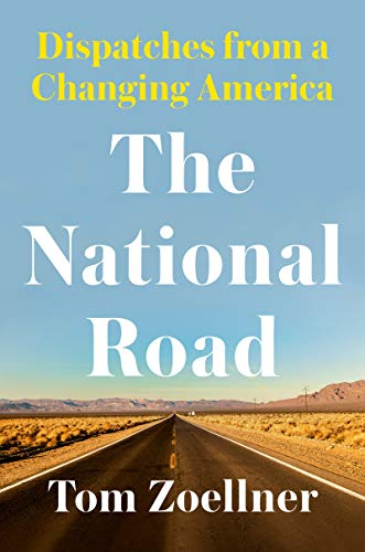 Image of The National Road: Dispatches From a Changing America