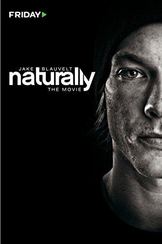 Jake Blauvelt: Naturally [OV]