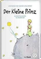 Der Kleine Prinz: Mit Zeichnungen des Verfassers