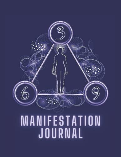369 Manifestation Journal: Women's sizes 3-6-9 Affirmation Journal - Key To The Universe Manifestati