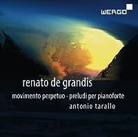レナート・デ・グランディス : 48の前奏曲 (Renato de Grandis : Movimento Perpetuo ・ Preludi Per Pianoforte / Antonio Tarallo) (2CD) [輸入盤]