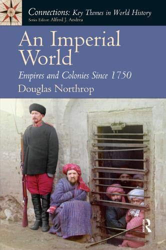 An Imperial World (Connections: Key Themes in World History)