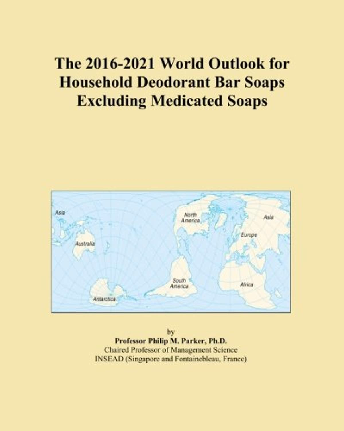 The 2016-2021 World Outlook for Household Deodorant Bar Soaps Excluding Medicated Soaps