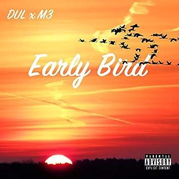 Early Bird (feat. M3 Beatz)