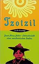 Juan Pérez Jolote - Tzotzil. Der Lebensbericht eines mexikanischen Indios.