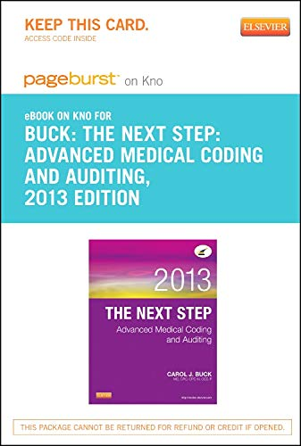The Next Step Advanced Medical Coding and Auditing, 2013 Edition - Pageburst E-book on Kno Retail Access Card