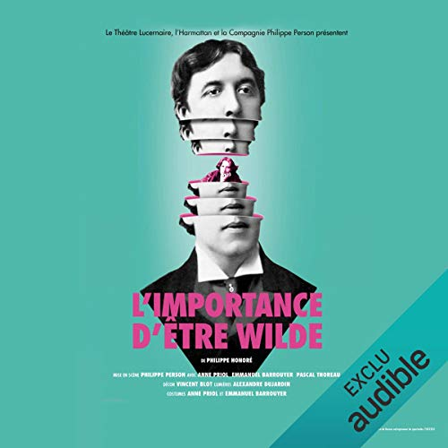 L'importance d'être Wilde                   By:                                                                                                                                 Philippe Honoré                               Narrated by:                                                                                                                                 Anne Priol,                                                                                        Emmanuel Barrouyer,                                                                                        Pascal Thoreau                      Length: 1 hr and 8 mins     Not rated yet     Overall 0.0