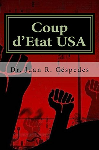 Coup dÉtat USA: The Coming Overthrow of the Constitution and ...