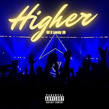 HIGHER (feat. Lovely 3D)