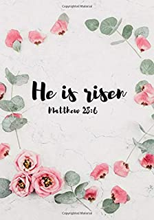 He is risen. Matthew 28:6: 2019 Easter Journal for Men, Women, Kids, Teens. Sermon,Church and Personal Journal for writing and note taking for ... Journal | Composition and Notebook Journal