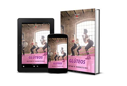GLÚTEOS DIETAS E EXERCÍCIOS: TURBINE O SEU BUMBUM (Portuguese Edition)