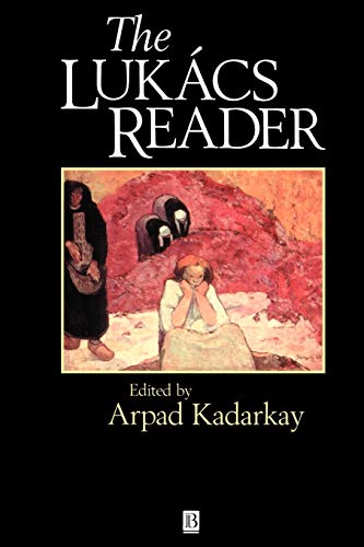 The Lukacs Reader (Wiley Blackwell Readers)