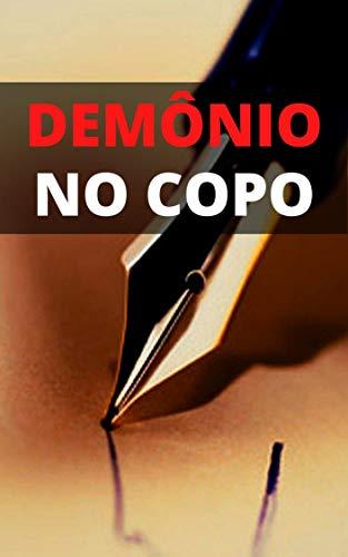 Demônio no Copo: Uma História de Terror (Portuguese Edition)