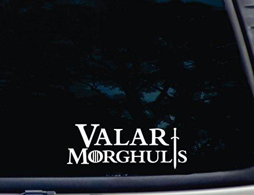 Valar Morghulis - 8  x 3  die Cut Vinyl Decal for Windows, Cars, Trucks, Tool Boxes, laptops, MacBook - virtually Any Hard, Smooth Surface. NOT Printed!