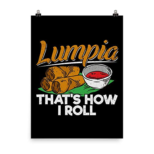 Philippines Filipino Lumpia Food Quote Wall Art Print Poster 18x24'