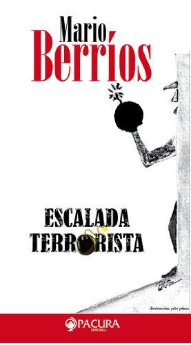 ESCALADA TERRORISTA eBook: Berrios, Mario: Amazon.es: Tienda ...