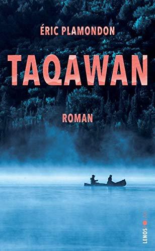 Buchseite und Rezensionen zu 'Taqawan' von Éric Plamondon