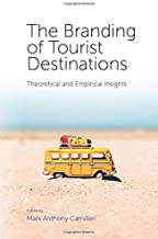The Branding of Tourist Destinations: Theoretical and Empirical Insights
