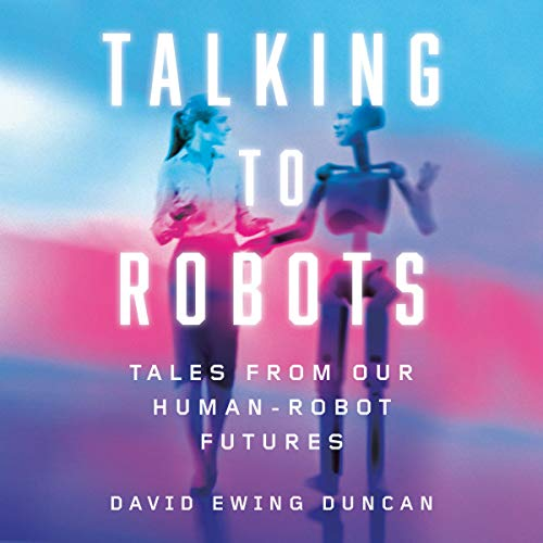 Talking to Robots audiobook cover art
