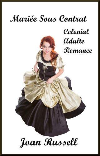 MARIÉE SOUS CONTRAT: Une histoire d'amour et aventure dans Colonial Boston. (French Edition)