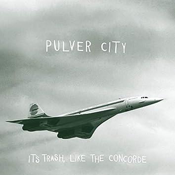 It's Trash, Like the Concorde