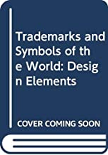 Trademarks and Symbols of the World: Design Elements