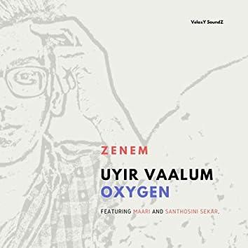 Uyir Vaalum Oxygen (feat. Maari & Santhosini Sekar)